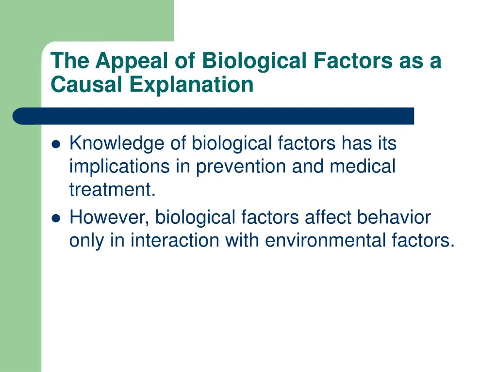 The Appeal of Biological Factors as a Causal Explanation