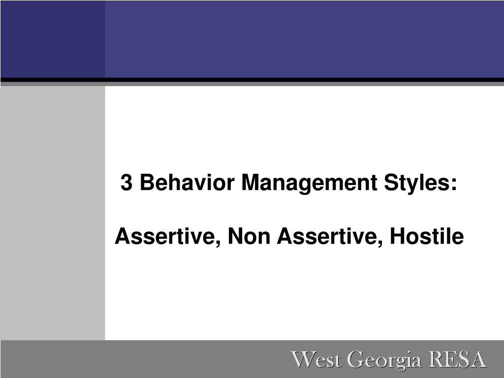 3 Behavior Management Styles:
