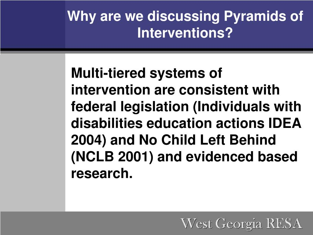 Why are we discussing Pyramids of Interventions?