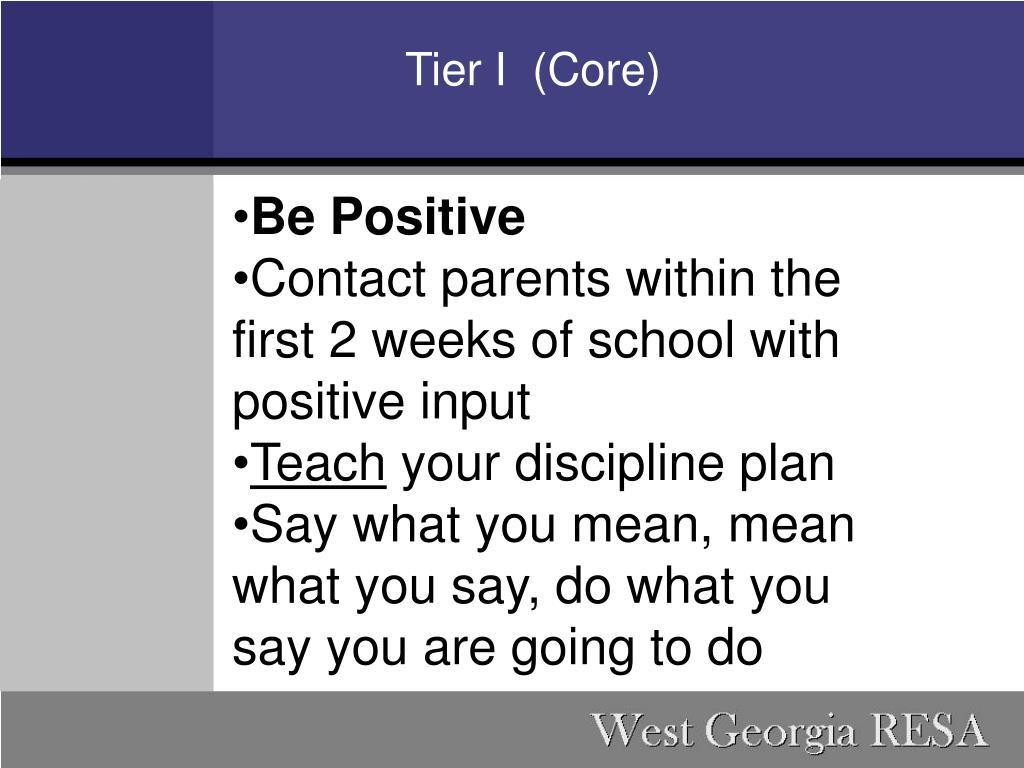 Tier I  (Core)