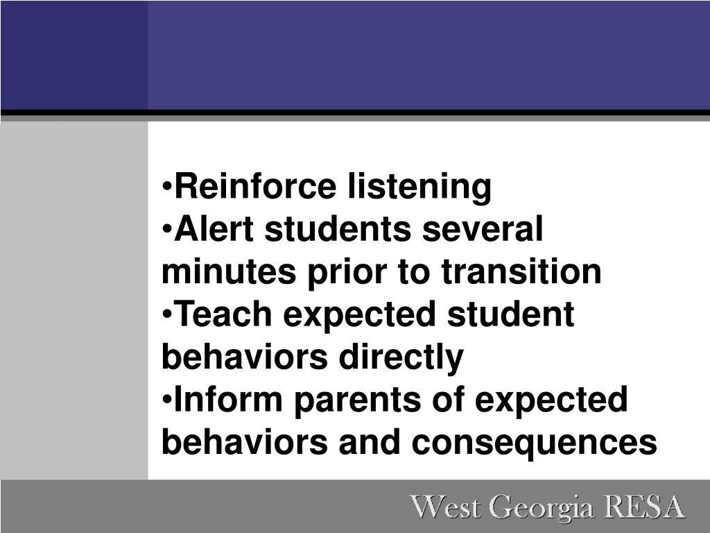 Reinforce listening