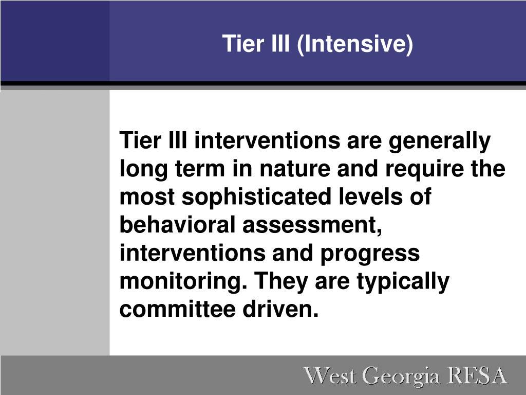 Tier III (Intensive)