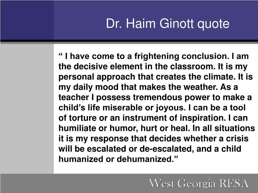 Dr. Haim Ginott quote