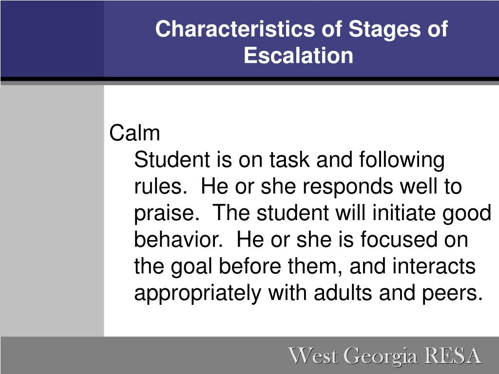 Characteristics of Stages of Escalation