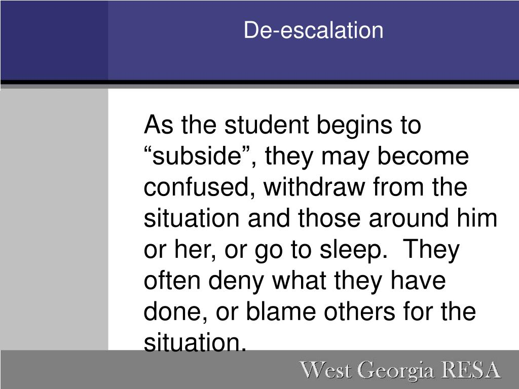 De-escalation