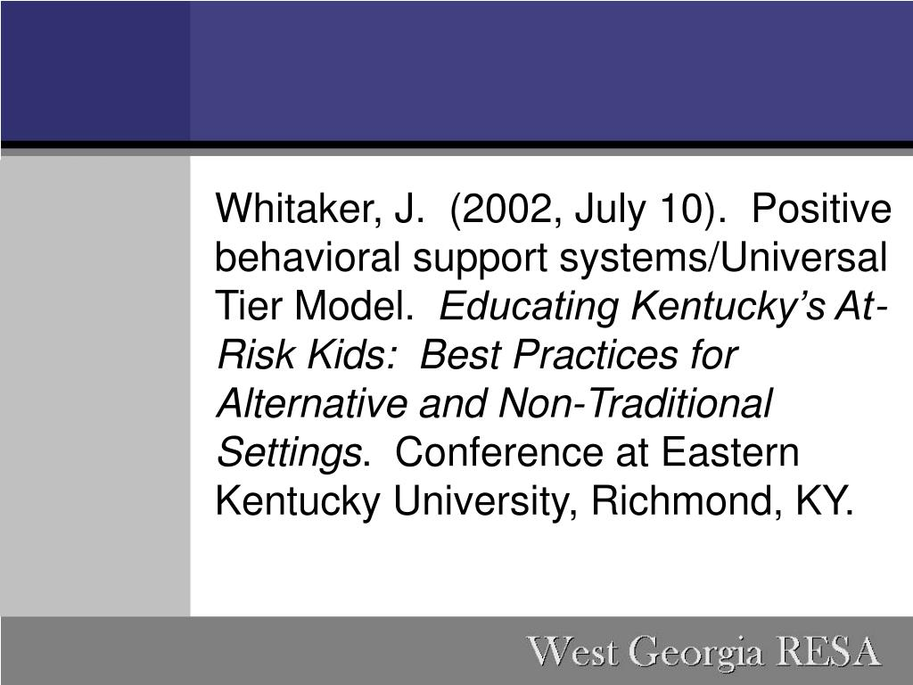 Whitaker, J. (2002, July 10). Positive behavioral support systems/Universal Tier Model.