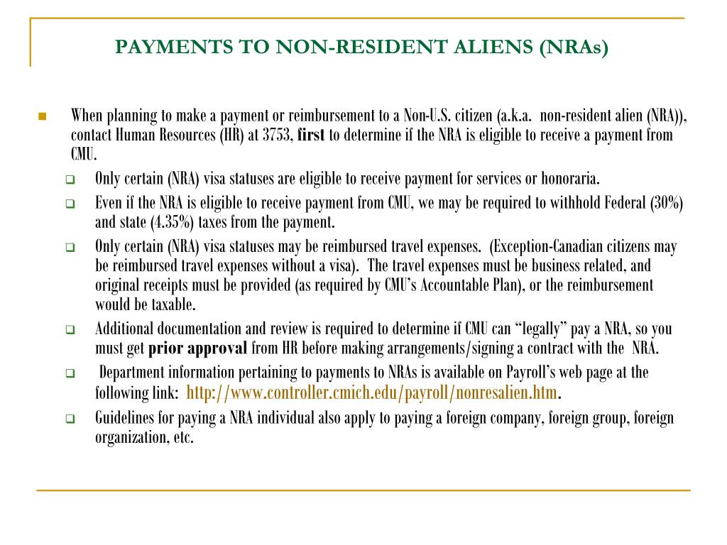 PAYMENTS TO NON-RESIDENT ALIENS (NRAs)