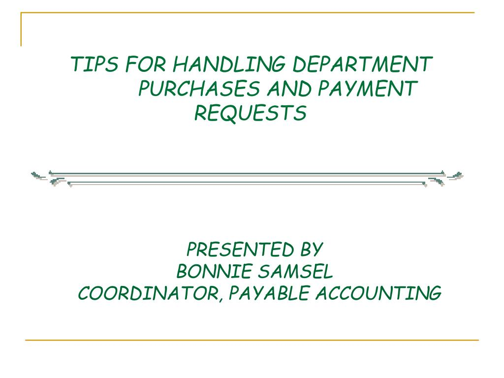 tips for handling department purchases and payment requests
