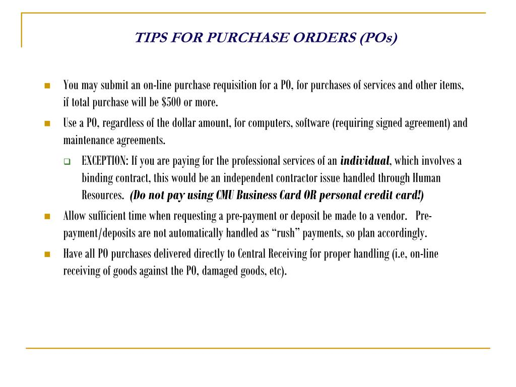 TIPS FOR PURCHASE ORDERS (POs)