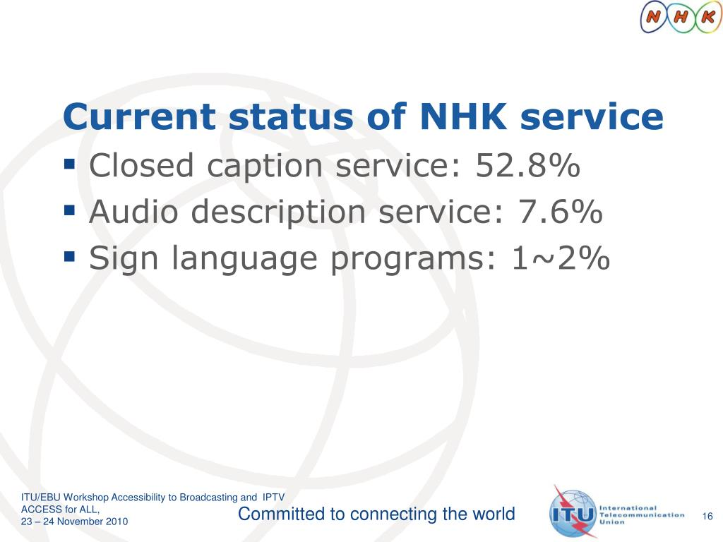 Current status of NHK service