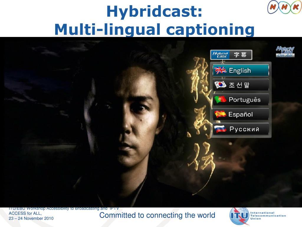 Hybridcast: