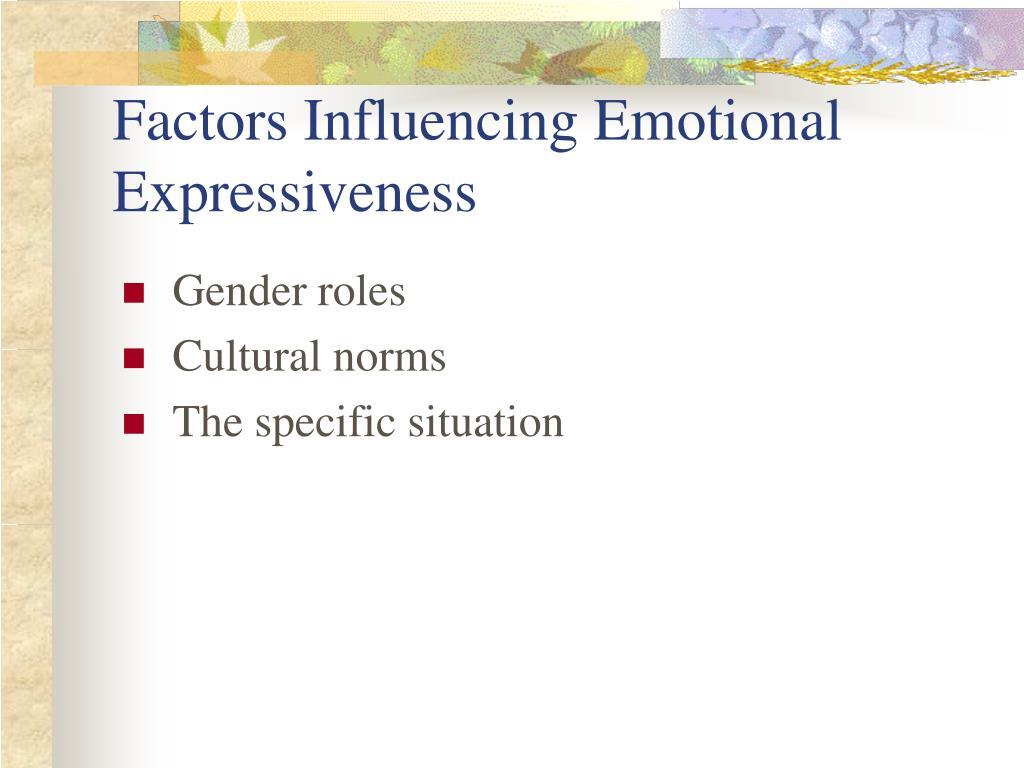 Factors Influencing Emotional Expressiveness