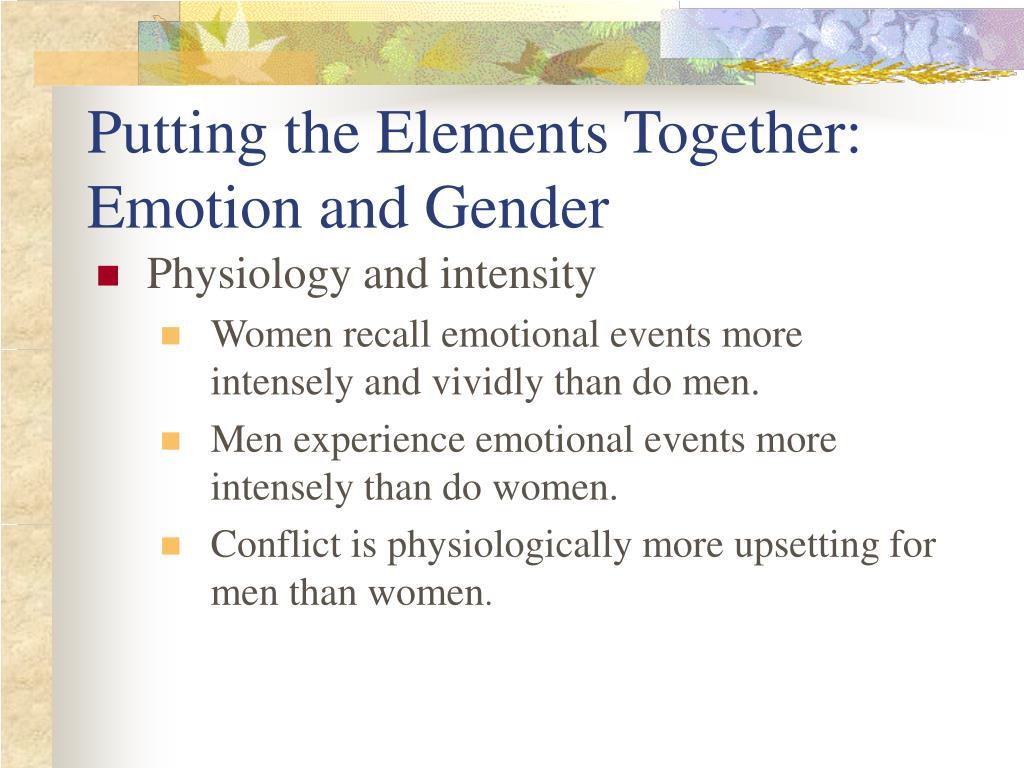 Putting the Elements Together: Emotion and Gender