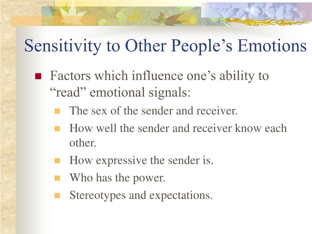 Sensitivity to Other People's Emotions