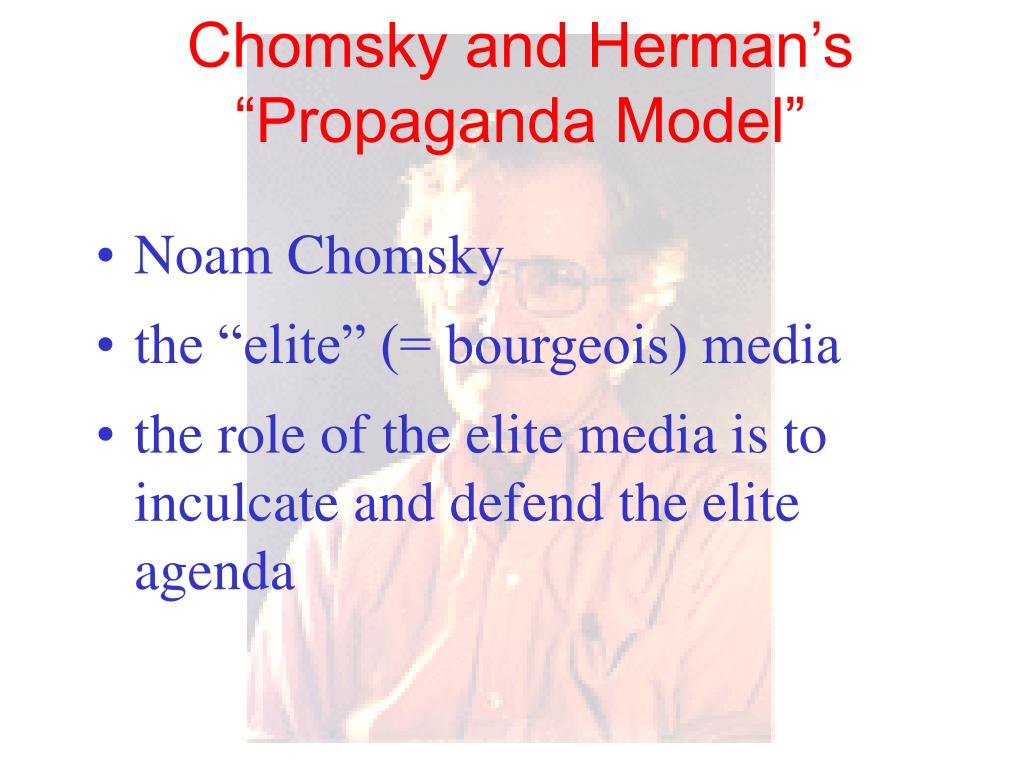 "Chomsky and Herman's ""Propaganda Model"""