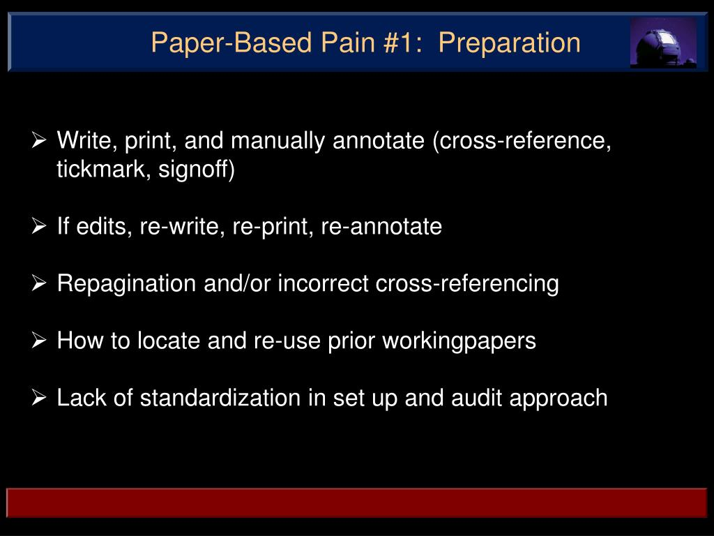 Paper-Based Pain #1:  Preparation