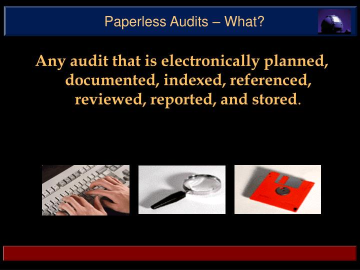 Paperless audits what