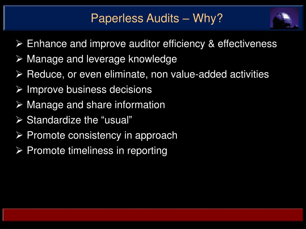 Paperless Audits – Why?