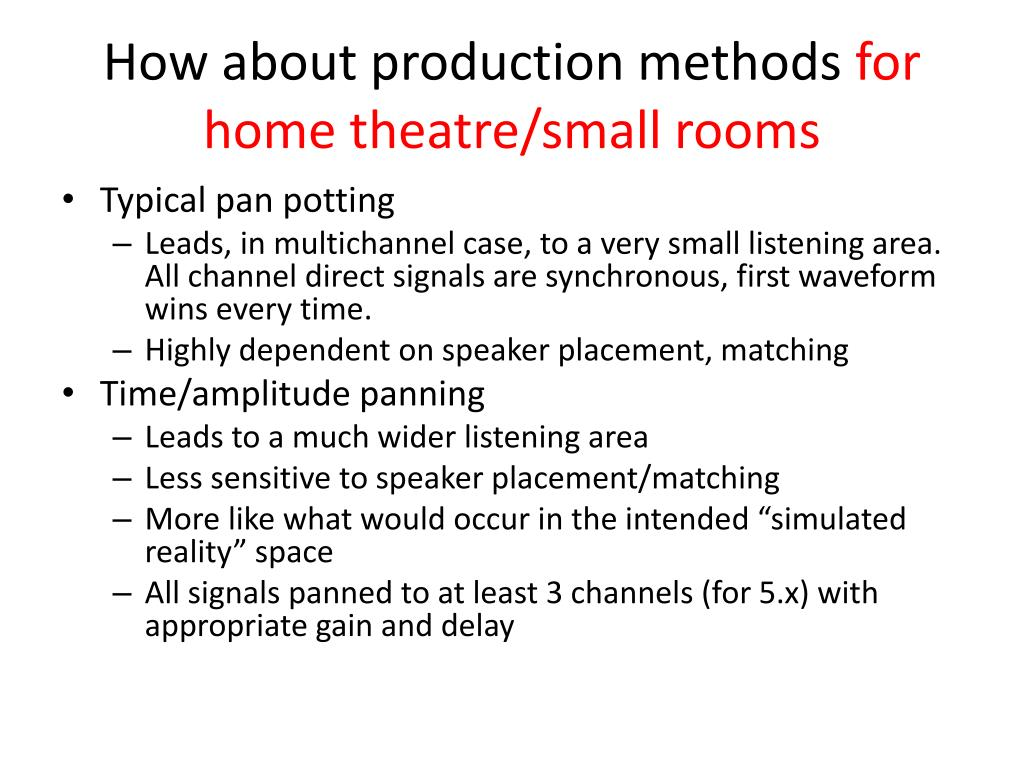 How about production methods