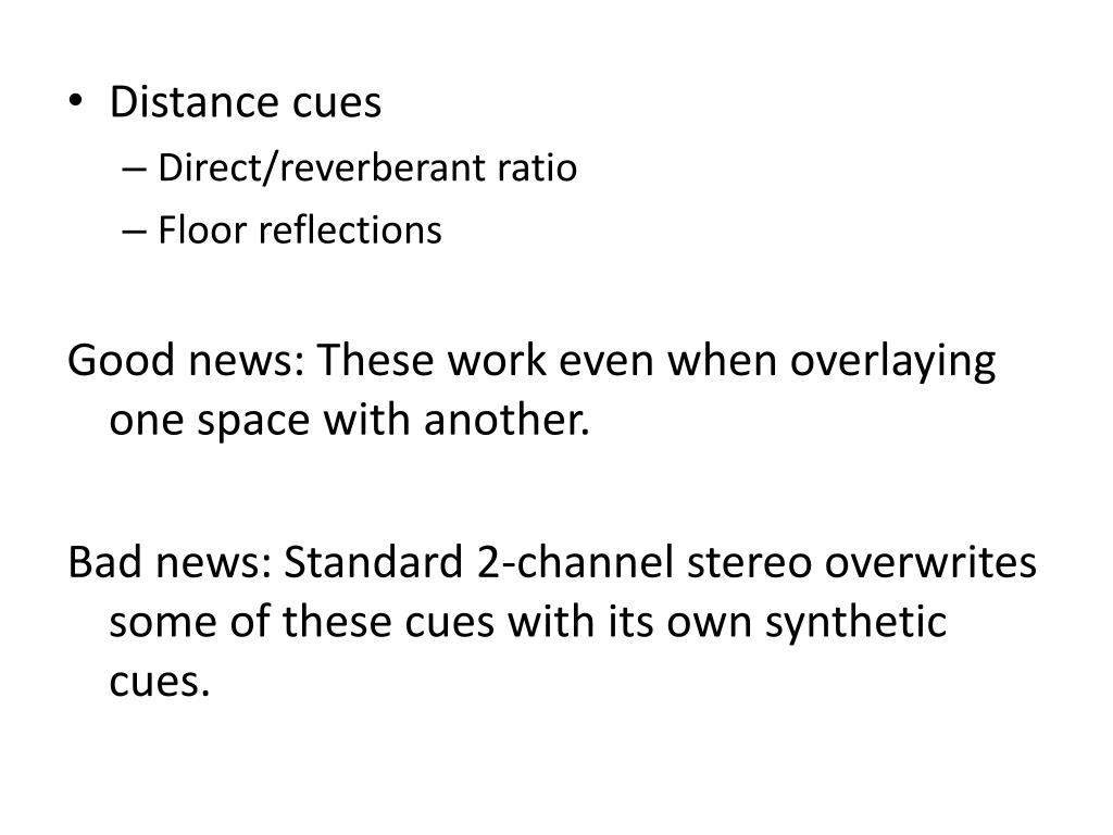 Distance cues