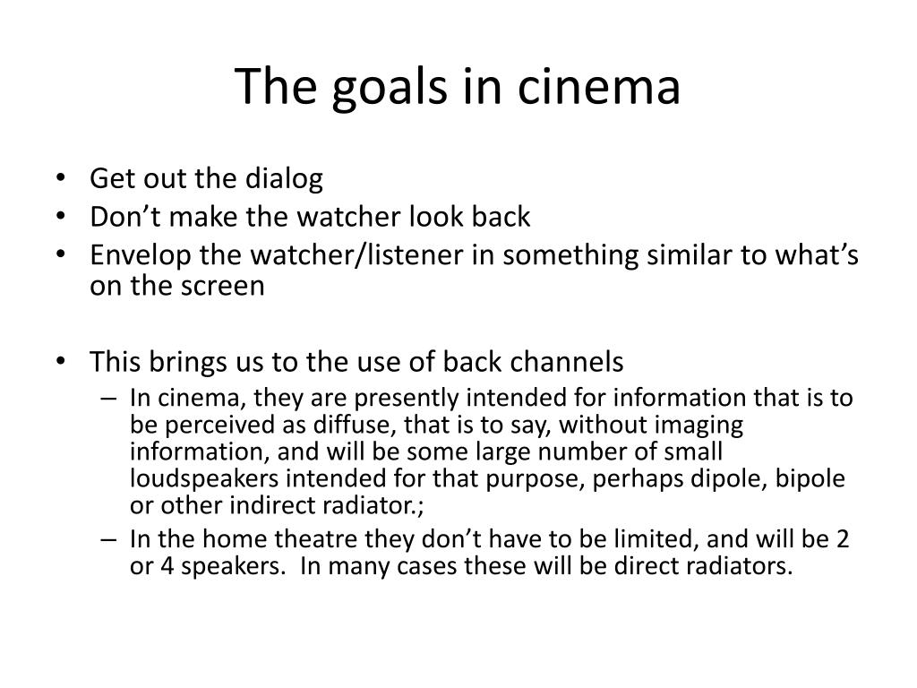 The goals in cinema