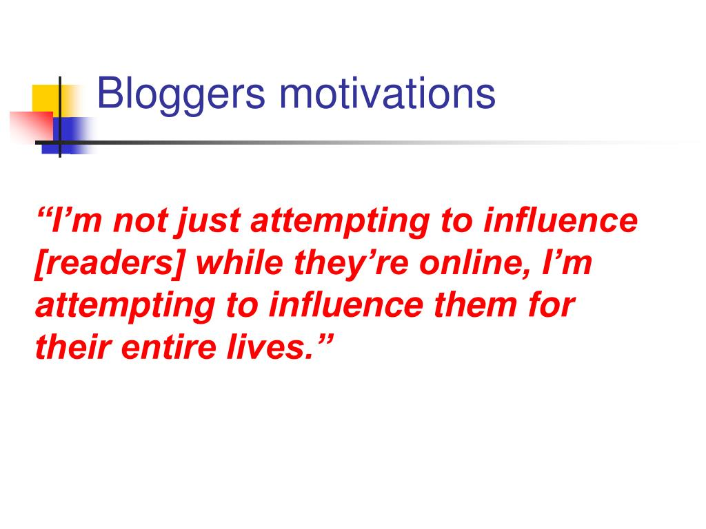 Bloggers motivations