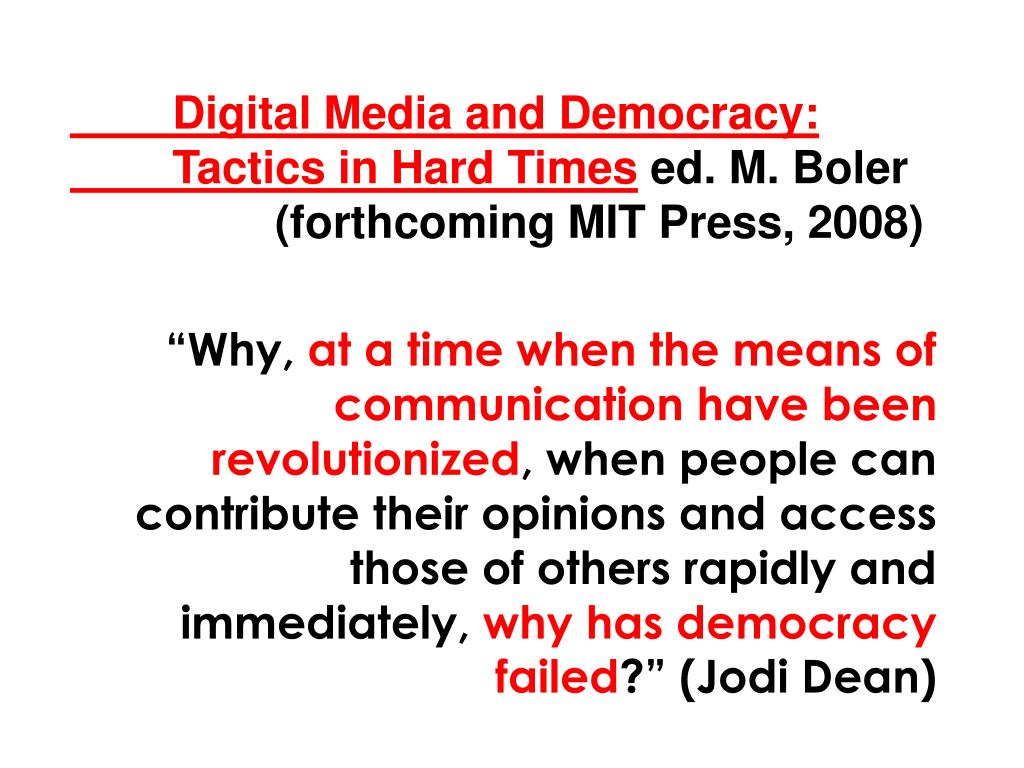 Digital Media and Democracy: