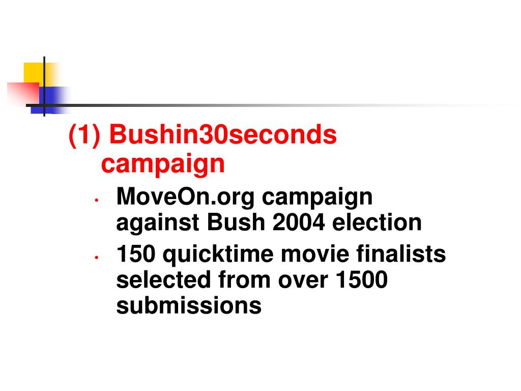 (1) Bushin30seconds campaign