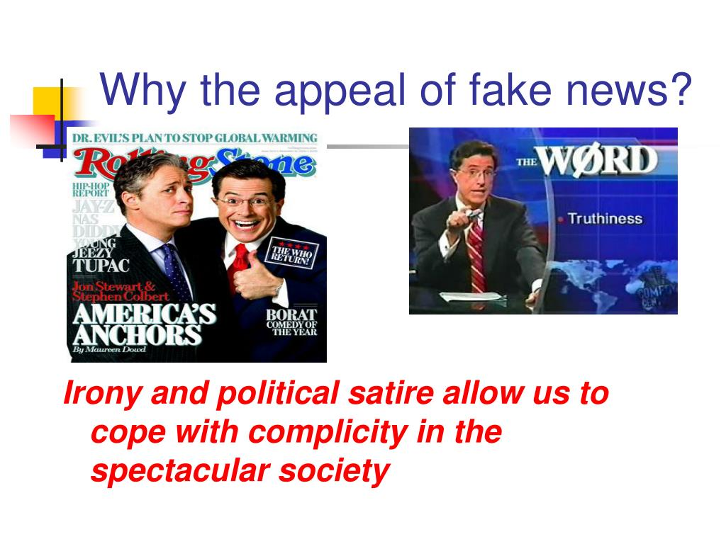 Why the appeal of fake news?