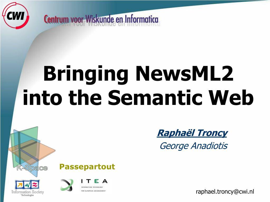 Bringing NewsML2 into the Semantic Web