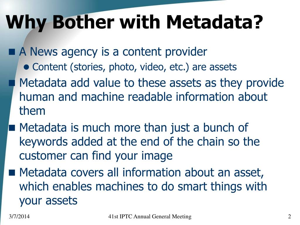 Why Bother with Metadata?