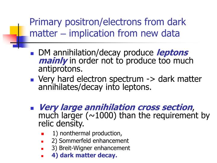 Primary positron/electrons from dark matter