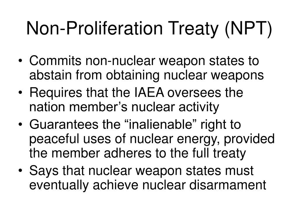 Non-Proliferation Treaty (NPT)
