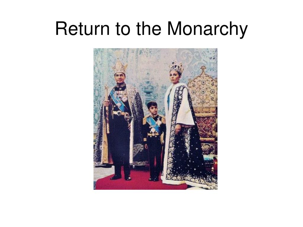Return to the Monarchy