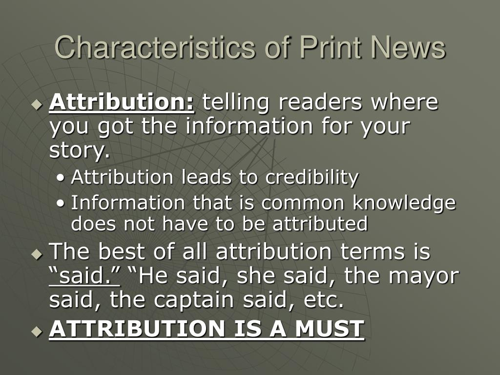 Characteristics of Print News
