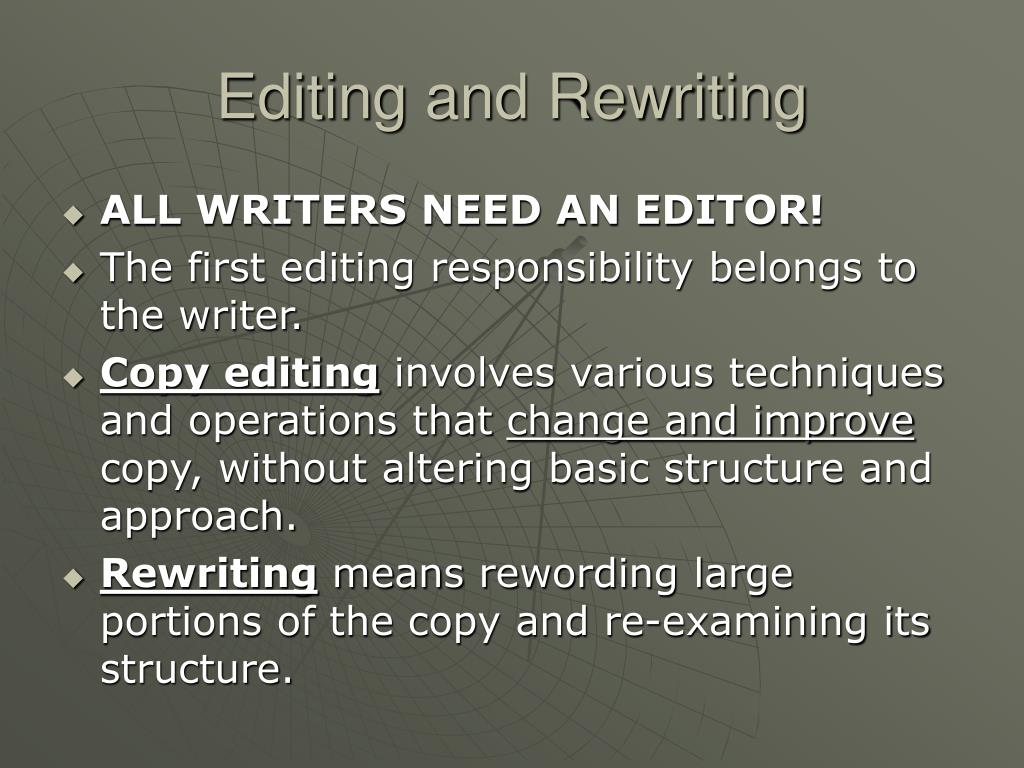 Editing and Rewriting