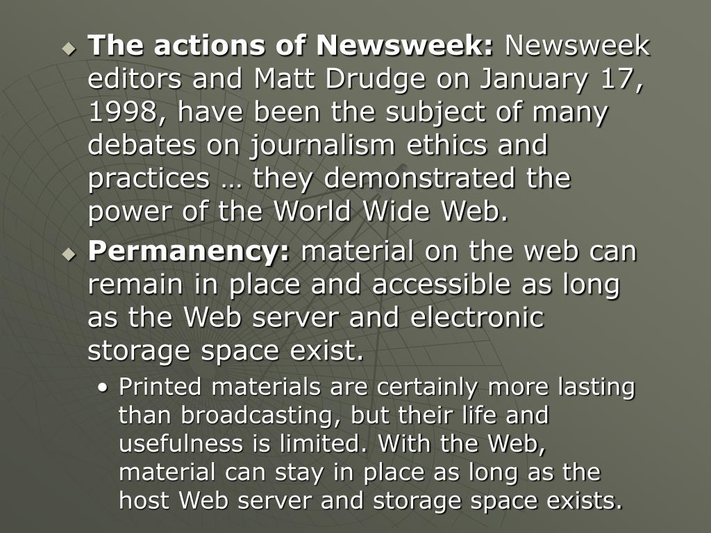 The actions of Newsweek: