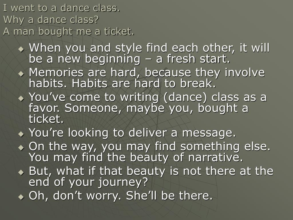 I went to a dance class.