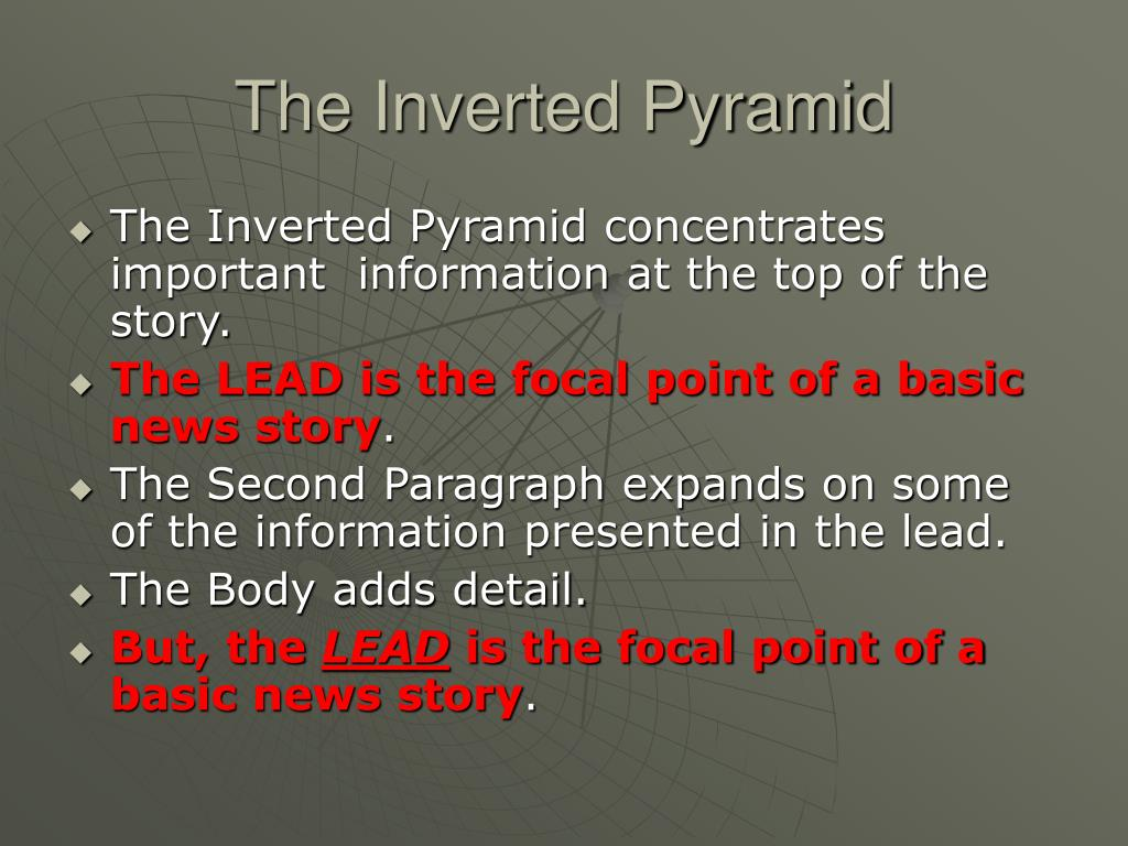 The Inverted Pyramid