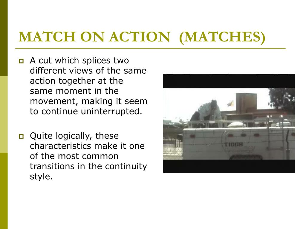 MATCH ON ACTION  (MATCHES)