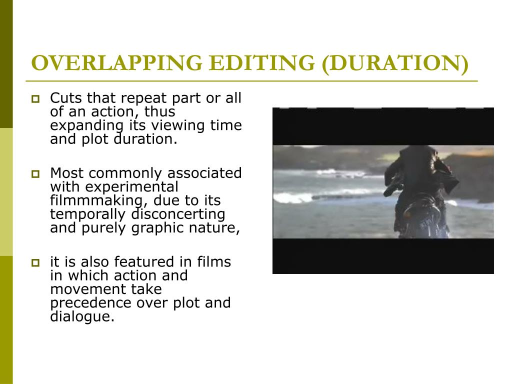 OVERLAPPING EDITING (DURATION)