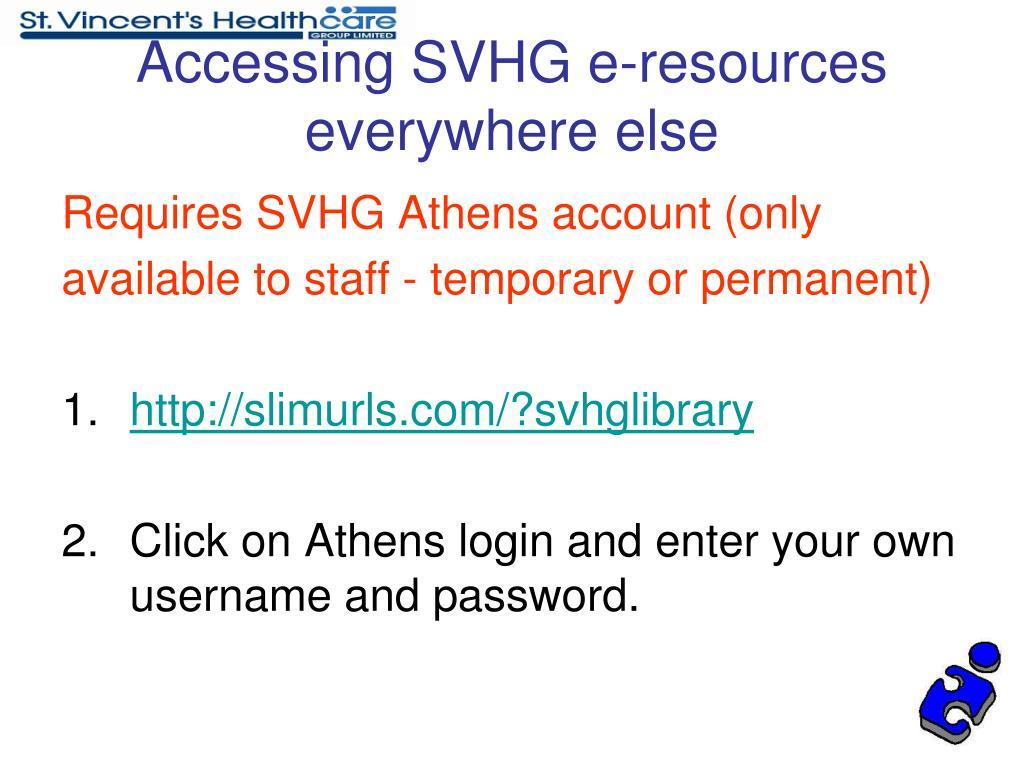Accessing SVHG e-resources everywhere else