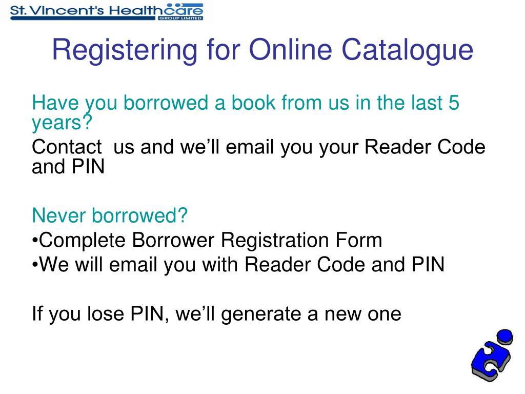 Registering for Online Catalogue