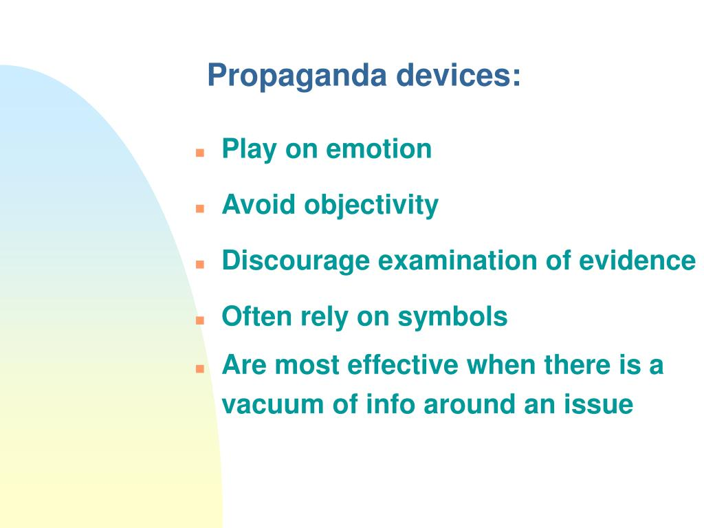 Propaganda devices:
