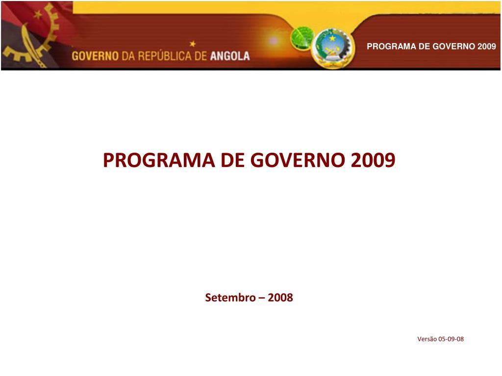 PROGRAMA DE GOVERNO 2009