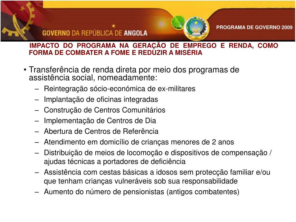 IMPACTO DO PROGRAMA NA GERAÇÃO DE EMPREGO E RENDA, COMO FORMA DE COMBATER A FOME E REDUZIR A MISÉRIA