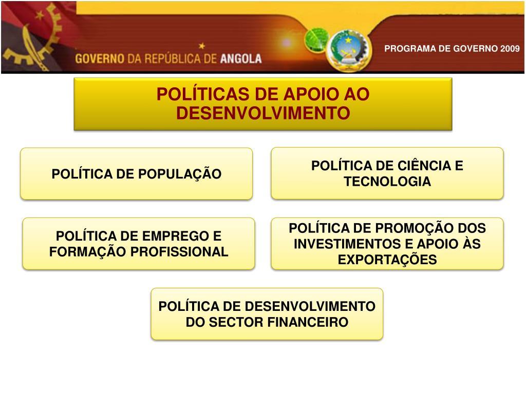 POLÍTICA DE PROMOÇÃO DOS INVESTIMENTOS E APOIO ÀS EXPORTAÇÕES