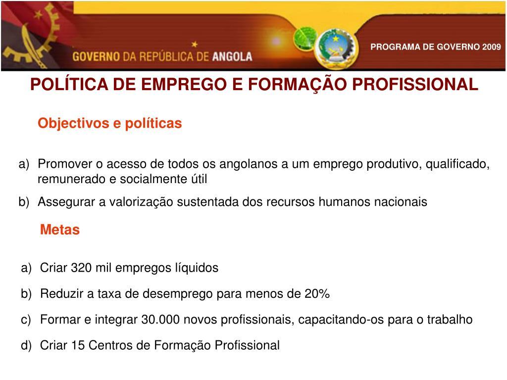 POLÍTICA DE EMPREGO E FORMAÇÃO PROFISSIONAL