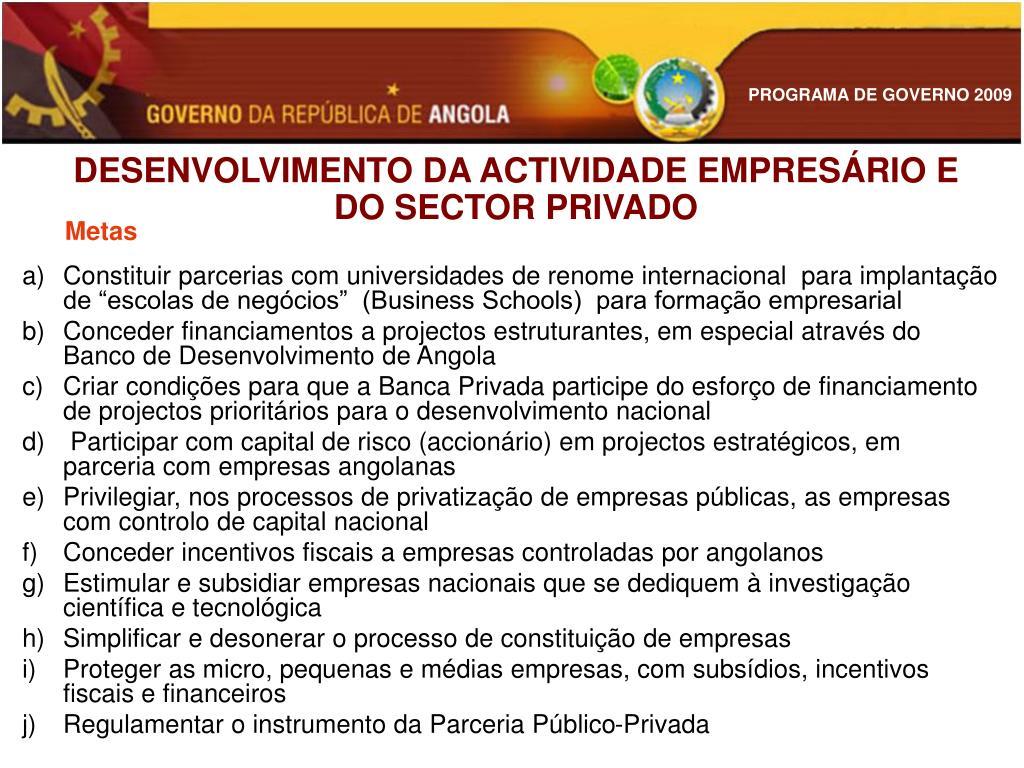 DESENVOLVIMENTO DA ACTIVIDADE EMPRESÁRIO E DO SECTOR PRIVADO