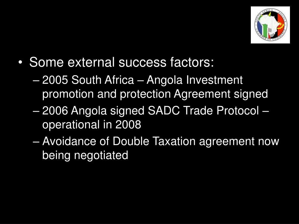 Some external success factors: